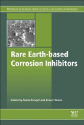 Rare Earth-Based Corrosion Inhibitors