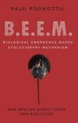 Beem: Biological Emergence-based Evolutionary Mechanism