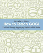 How to Teach Gogi