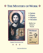 The Mystery of Work
