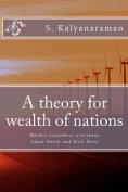 A Theory for Wealth of Nations