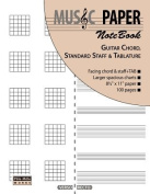 Music Paper Notebook - Guitar Chord, Standard Staff & Tablature