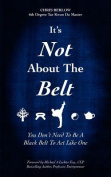 It's Not about the Belt