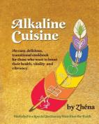 Alkaline Cuisine