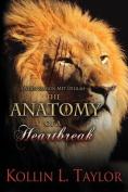 The Anatomy of a Heartbreak