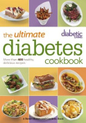 The Ultimate Diabetes Cookbook