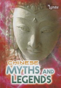 Chinese Myths and Legends (Ignite