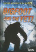 Bigfoot and the Yeti (Ignite
