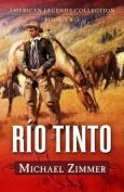 R O Tinto: A Western Story