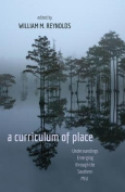 A Curriculum of Place