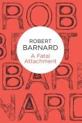 A Fatal Attachment