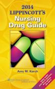 Lippincotts Nursing Drug 2014