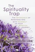 The Spirituality Trap
