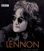 John Lennon in His Own Words [Audio]