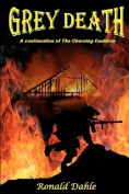 Grey Death a Continuation of the Churning Cauldron