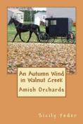 An Autumn Wind in Walnut Creek