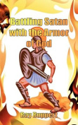 Battling Satan with the Armor of God