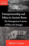 Entrepreneurship and Ethics in Ancient Rome