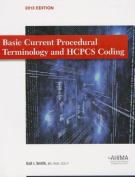 Basic Current Procedural Terminology/ HCPCS Coding 2013