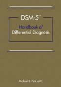 DSM-5 (R) Handbook of Differential Diagnosis