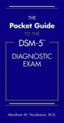The Pocket Guide to the Dsm-5(r) Diagnostic Exam