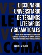 Diccionario Universitario de T Rminos Literarios y Gramaticales [Spanish]