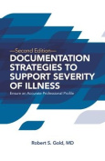 Documentation Strategies to Support Severity of Illness