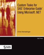 Custom Tasks for SAS Enterprise Guide Using Microsoft .Net