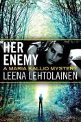 Her Enemy (Maria Kallio)