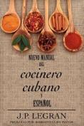 Nuevo Manual del Cocinero Cubano y Espanol [Spanish]
