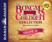 The Boxcar Children Collection Volume 16 [Audio]