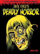 Jack Cole's Deadly Horror, Volume 4