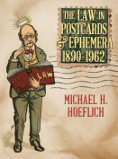 The Law in Postcards & Ephemera 1890-1962