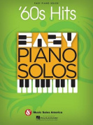 60s Hits: Easy Piano Solos