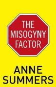 The Misogyny Factor