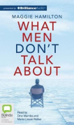 What Men Don't Talk about [Audio]