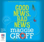 Good News, Bad News  [Audio]