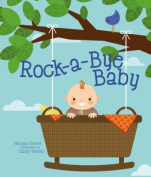 Rock-A-Bye Baby (Record-A-Story) [Board book]