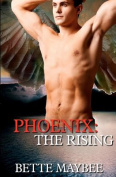 Phoenix: The Rising