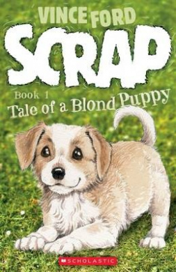 Scrap: Tale of a Blond Puppy (Scrap)