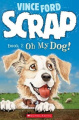 Scrap: Oh My Dog! (Scrap)