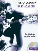 Tony Grey: Bass Academy