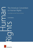 The Inter-American Convention on Human Rights