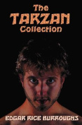 The Tarzan Collection (Complete and Unabridged) Including