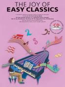 The Joy of Easy Classics [With CD (Audio)]