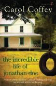 The Incredible Life of Jonathan Doe
