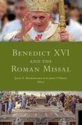 Benedict XVI and the Roman Missal