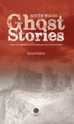 South Wales Ghost Stories