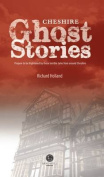 Cheshire Ghost Stories