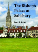 The Bishop's Palace at Salisbury